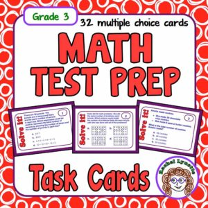 Math test prep task cards for third grade