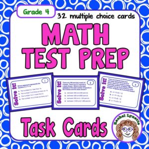 Math test prep task cards for fourth grade