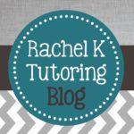 Rachel K Tutoring Blog