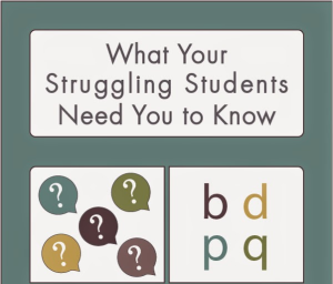 What Your Struggling Students Need You to Know
