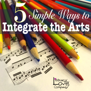 5 Simple Ways to Integrate the Arts