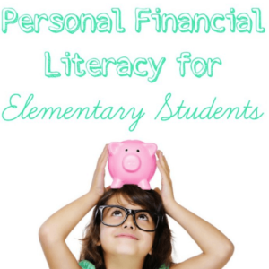 Personal Financial Literacy for Elementary Students