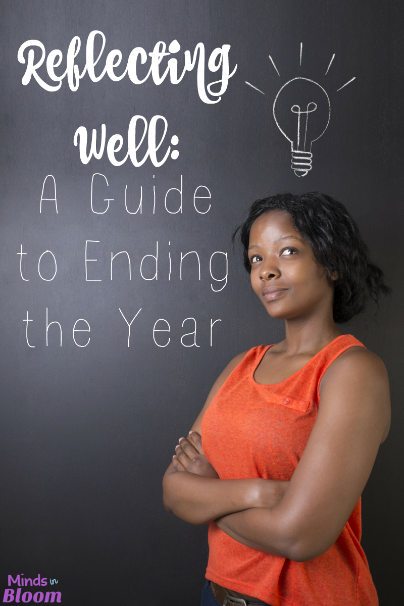 Our guest blogger explores the importance of reflection at the end of the school year. She discusses how reflection breeds confidence and creativity to reach new goals and create self-knowledge. Click through to read this post with a guide to end to ending the year.