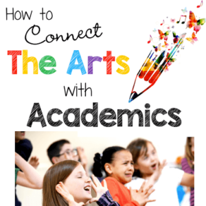 How to Connect the Arts with Academics
