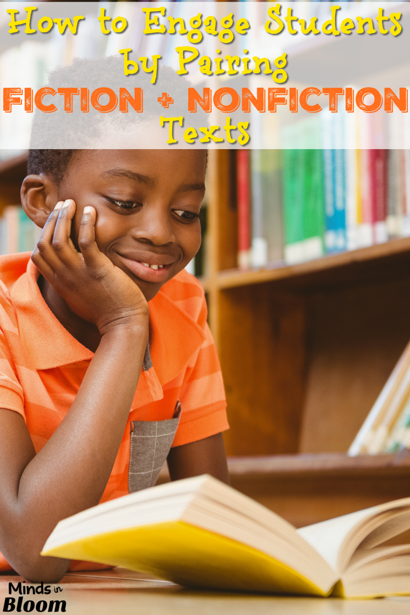 It's possible to engage kids by pairing fiction and nonfiction texts. This post gives a list of suggested pairings and tips on how to start this process.