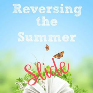 Reversing the Summer Slide
