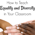 Teachers have to teach many, many things, and not just academics. Equality and diversity are two concepts that teachers are also burdened with teaching, but it can be a challenge to do so. Our guest blogger shares about the importance of teaching these topics and how she does it. Click through to read her post on how to teach equality and diversity.
