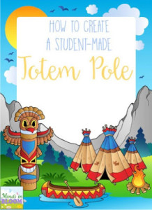 How to Create a Student-Made Totem Pole