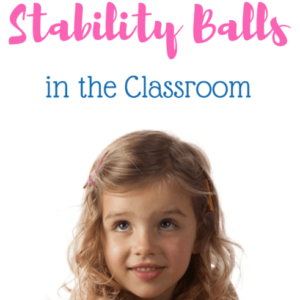 Stability Balls in the Classroom