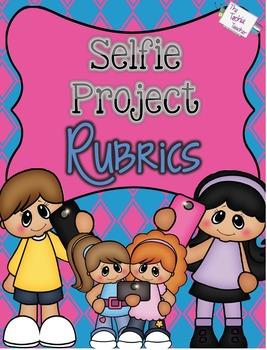 Selfie Project Rubrics Freebie