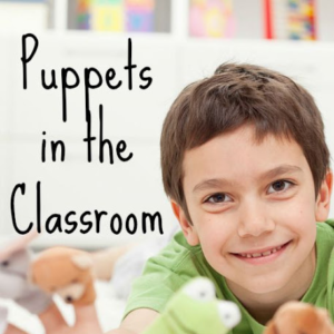 Puppets in the Classroom