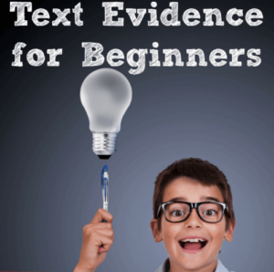 Text Evidence for Beginners
