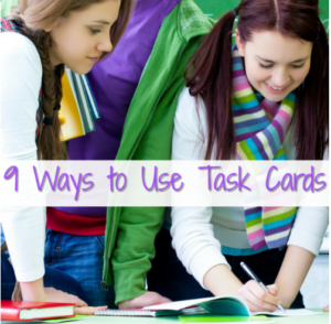 9 Ways to Use Task Cards