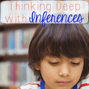"How are your students' inferencing skills? I'm guessing they aren't great, since many students struggle with making inferences. Our guest blogger shares about her ""Think Deep Thursday"" strategy, where she zeroes in on inferences and helps her students infer successfully!"