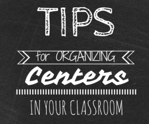 Does the task of organizing centers make you feel faint? It doesn't need to thanks to the five tips shared by our guest blogger! Click through to read this blog post full of five useful tips to help make organizing centers a breeze - for both you and your students!