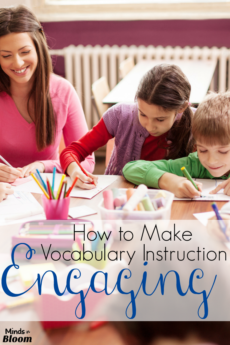 How to Make Vocabulary Instruction Engaging