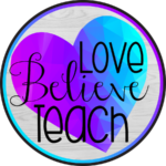 Love Believe Teach