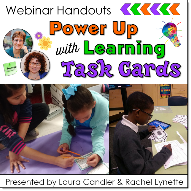 Power Up Learning with Task Cards Webinar by Laura Candler and Rachel Lynette