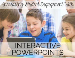 Increasing Student Engagement with Interactive PowerPoints