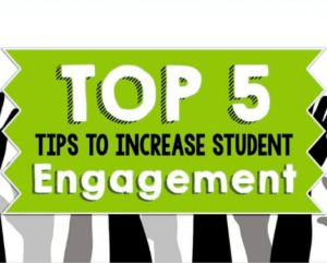 5 Tips to Increase Student Engagement