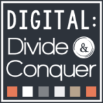 Digital: Divide & Conquer