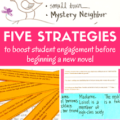 How do you boost student interest in a new novel? It can be challenging to do so, especially for students who dislike reading. Our guest bloggers share five excellent strategies for boosting student interest before starting a new novel. There are creative and engaging ways to spark high interest before reading!