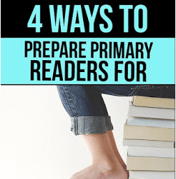 4 Ways to Prepare Primary Readers for Middle School