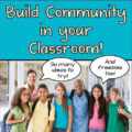 One of the biggest challenges teachers face is to building classroom community. Making your classroom a welcoming environment and ensuring that all students feel safe and invited is a tall order. Luckily, this post shares a huge list of ideas to build classroom community, so click through to read - and bookmark it for future reference!