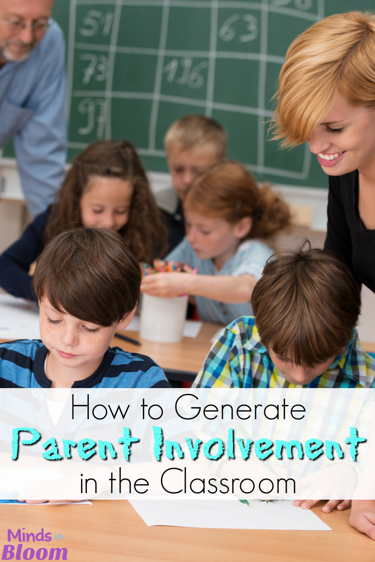 Classroom Parent Involvement Ideas : How to generate parent involvement in the classroom