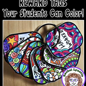 Reward tags (similar to Brag Tags) that your students can color! Great for big kids