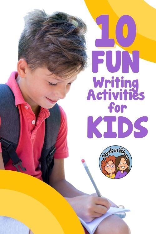 10 fun writing activities for kids