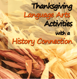 Thanksgiving Language Arts Activities with a History Connection