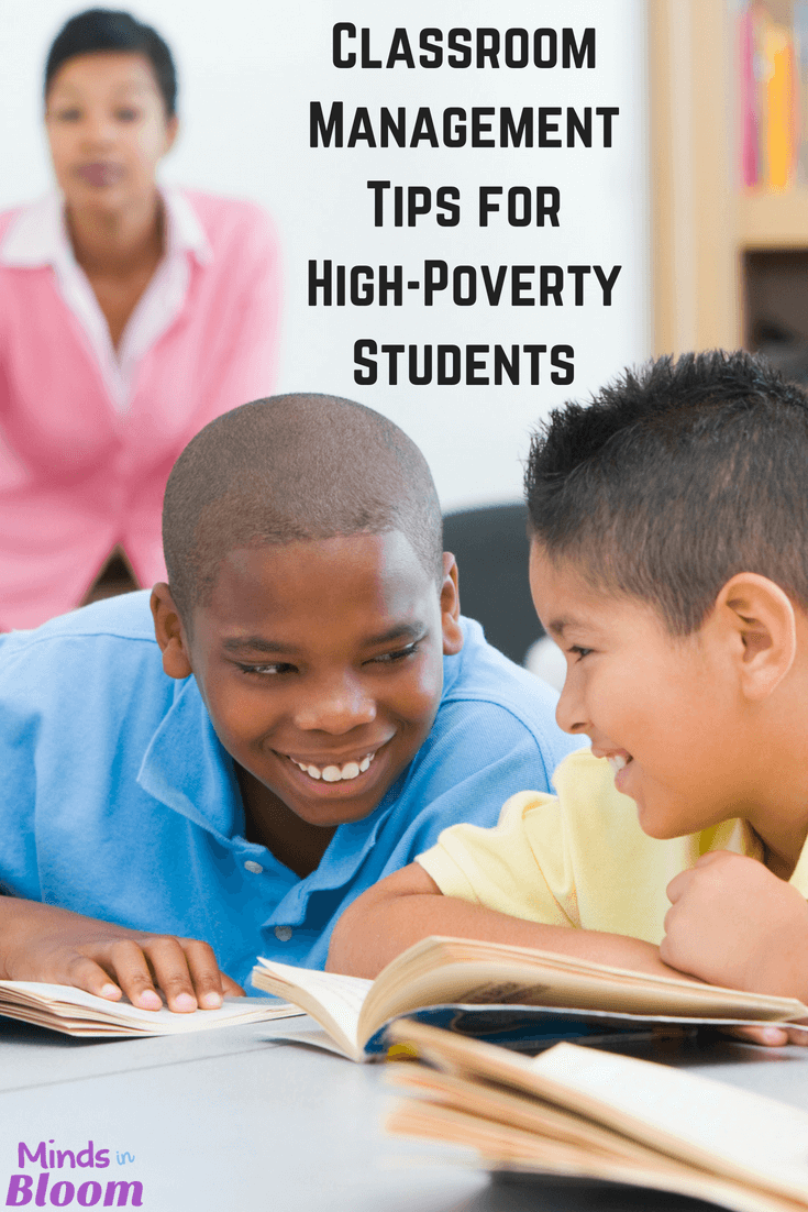 Often, the most difficult classroom management situations arise from high-poverty classrooms. It can be hard to know what's best for behavior management in those classrooms. Our guest blogger shares four tips in this blog post and includes a free download. Click through to get your classroom management tips for at-risk students!
