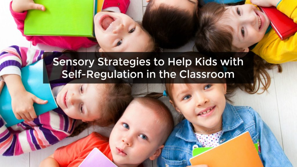 Teaching students self-regulation skills is critical to their success in the classroom. Our guest blogger, who is an occupational therapist, has written an informative post about sensory strategies to help kids with self-regulation. Click through to read the full post.