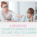 As teachers, we all hear about building rapport with students as a classroom management tool. However, sometimes its importance is forgotten. This guest post shares five reasons your students need to like you in order to learn from you, but that is a key component to students' learning! Click through to read this blog post.