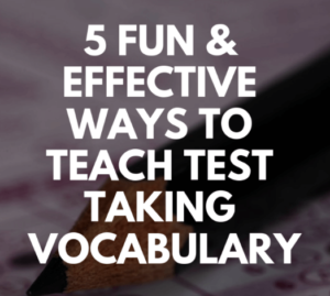 Standardized testing comes around every spring, and every year, teachers look for effective strategies for preparing their students for the tests. This blog post shares fun and effective ways to teach test-taking vocabulary, which is an important skill for students! Hint: Task cards are a big help! Click through to read this post for elementary teachers.