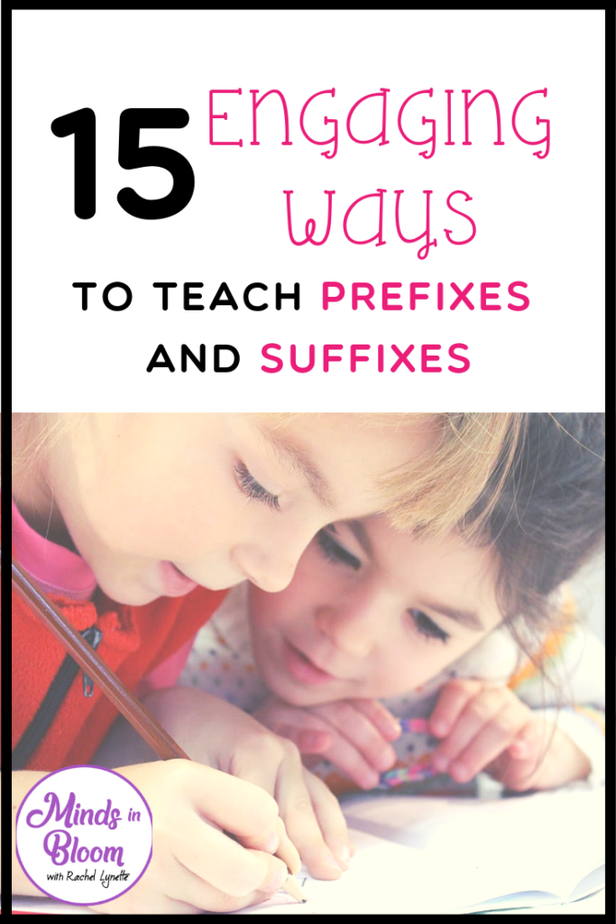 A tall, vertical image that says 15 Engaging Ways to Teach Prefixes and Suffixes above a picture of two children writing