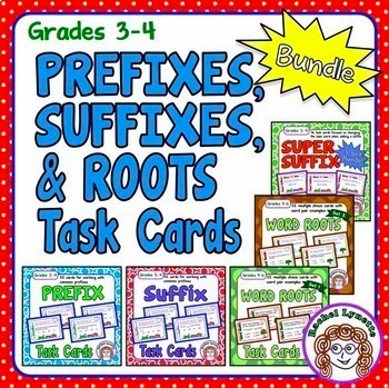 Prefixes, Suffixes, and Roots Task Cards Bundle | Minds In Bloom TPT