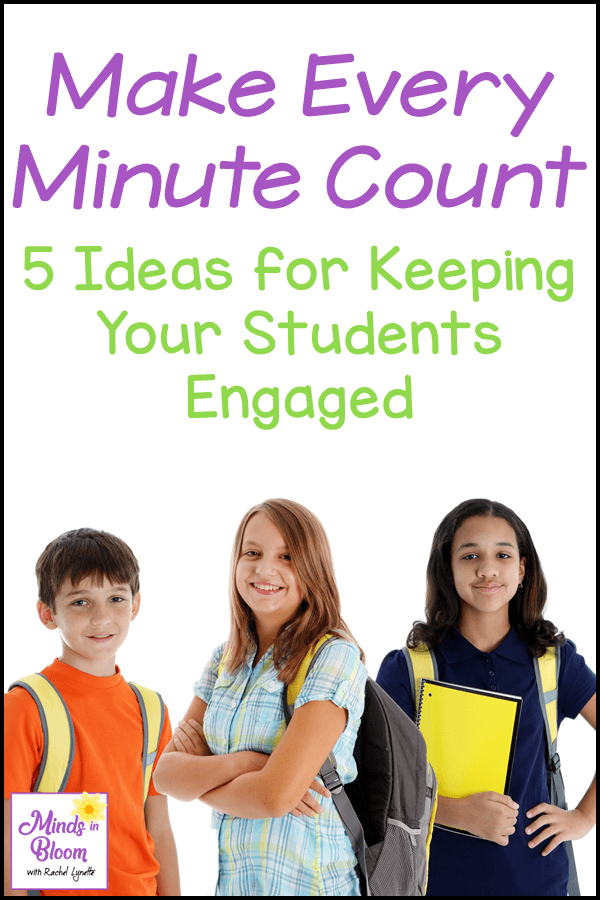 "A tall, vertical image with the text ""Make Every Minute Count: 5 Ideas to Keep Your Students Engaged"" on it, a white background with a black border, a stock photo of three adolescents with backpacks and books, and the Minds in Bloom square logo"