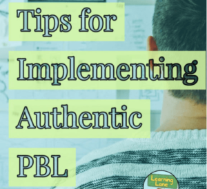 "This is a square graphic that says, ""Tips for Implementing Authentic Project-Based Learning."""