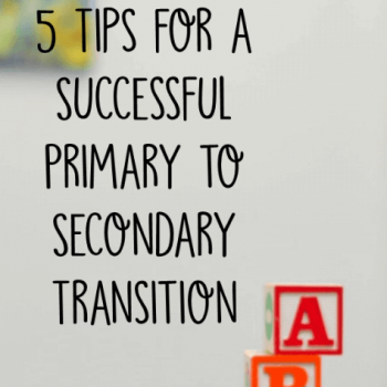 """This is a square graphic that says, """"5 Tips for a Successful Primary to Secondary Transition"""" with a photograph of letter blocks."""