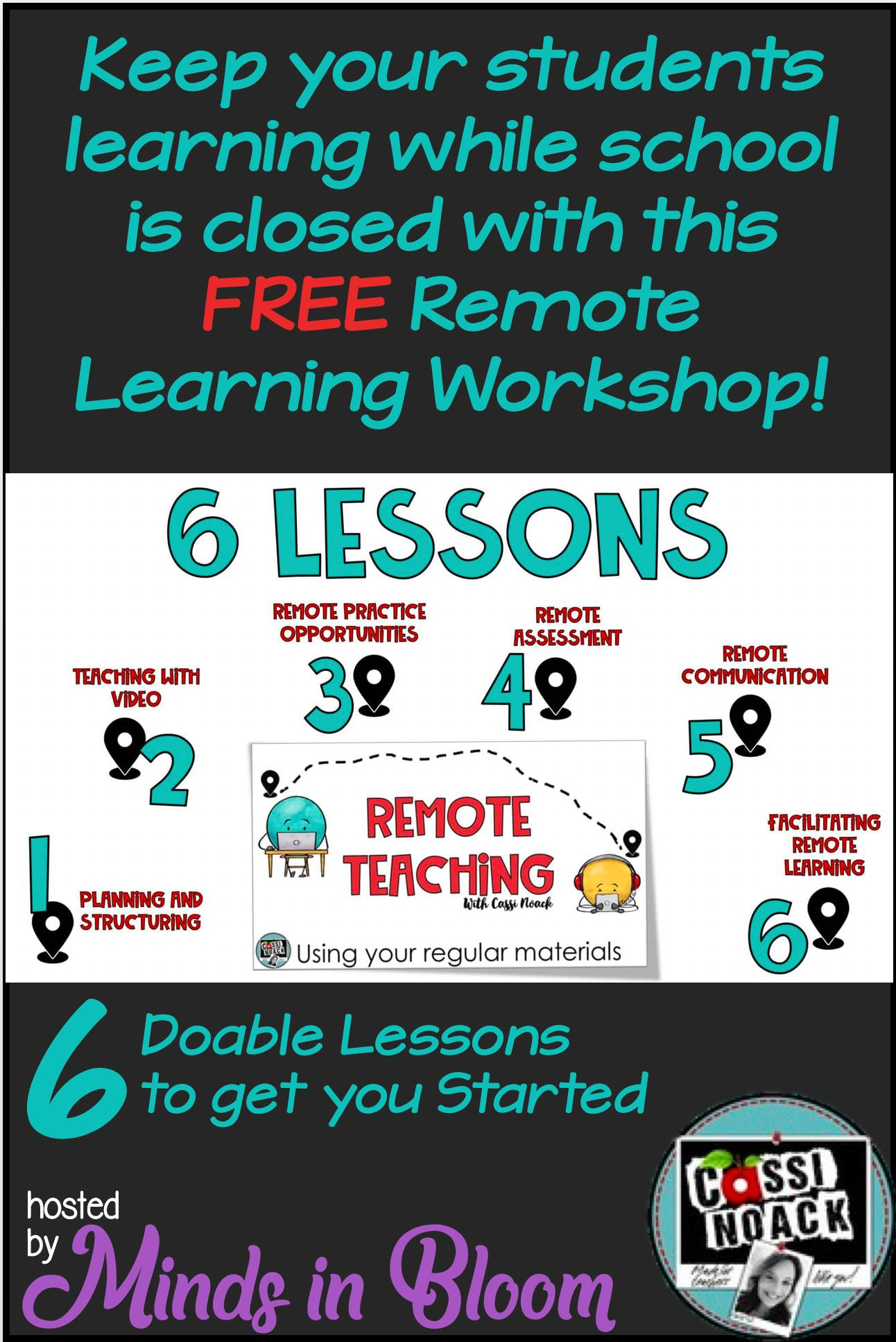 Free Remote Learning Workshop 6 Doable Lessons Minds In Bloom