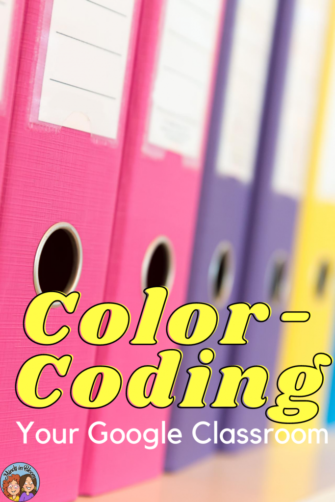 Color Coding Your Google Classroom