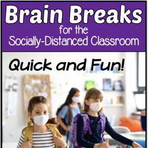 Brain Breaks for social distancing