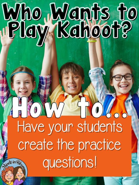 Create a Kahoot with your students