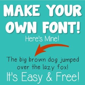 Make Your Own Teacher Font