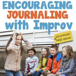 Journaling for Students Using Improv