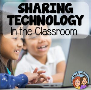 Sharing Classroom Technology and Devices